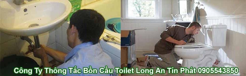 Công Ty Thông Tắc Bồn Cầu Toilet Long An Tín Phát 0905543850