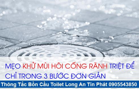 Xử lý mùi hôi bồn cầu toilet nhà vệ sinh Long An Tín Phát.